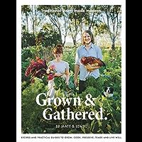 Grown & Gathered