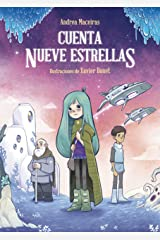 Cuenta nueve estrellas (LITERATURA INFANTIL - Narrativa infantil) (Spanish Edition) Kindle Edition