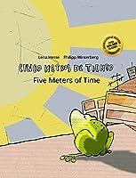 Cinco Metros De Tiempo/Five Meters Of Time: Libro