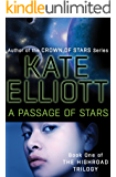 A Passage of Stars (The Highroad Trilogy Book 1)