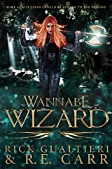 Wannabe Wizard: From the Tome of Bill Universe (False Icons Book 2) Kindle Edition