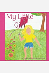 My Little Girl Kindle Edition