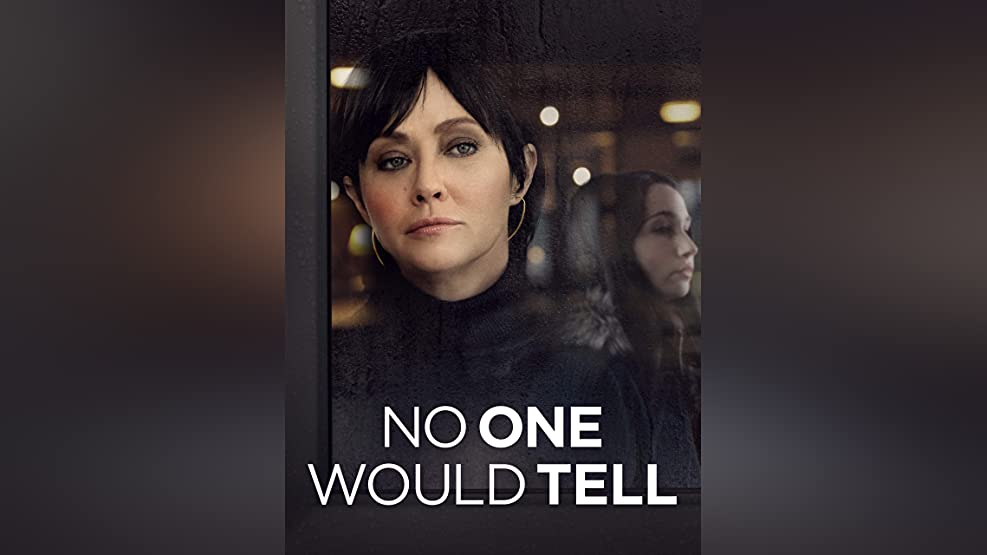 No One Would Tell