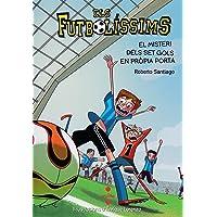 Els Futbolíssims 2: El misteri dels set gols en pròpia porta (Los Futbolísimos)
