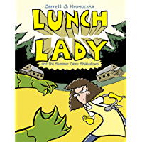 Lunch Lady and the Summer Camp Shakedown: Lunch Lady #4 (English Edition)