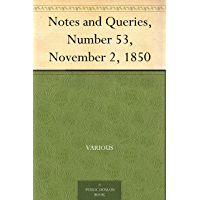 Notes and Queries, Number 53, November 2, 1850