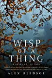 Wisp of a Thing: A Novel of the Tufa (Tufa Novels, 2)