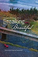Breaking Beautiful Kindle Edition