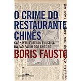 O crime do restaurante chinês: Carnaval, futebol e justiça na São Paulo dos anos 30