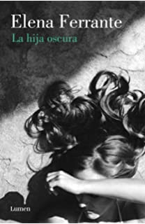 La hija oscura / Lost Daughter (Spanish Edition)