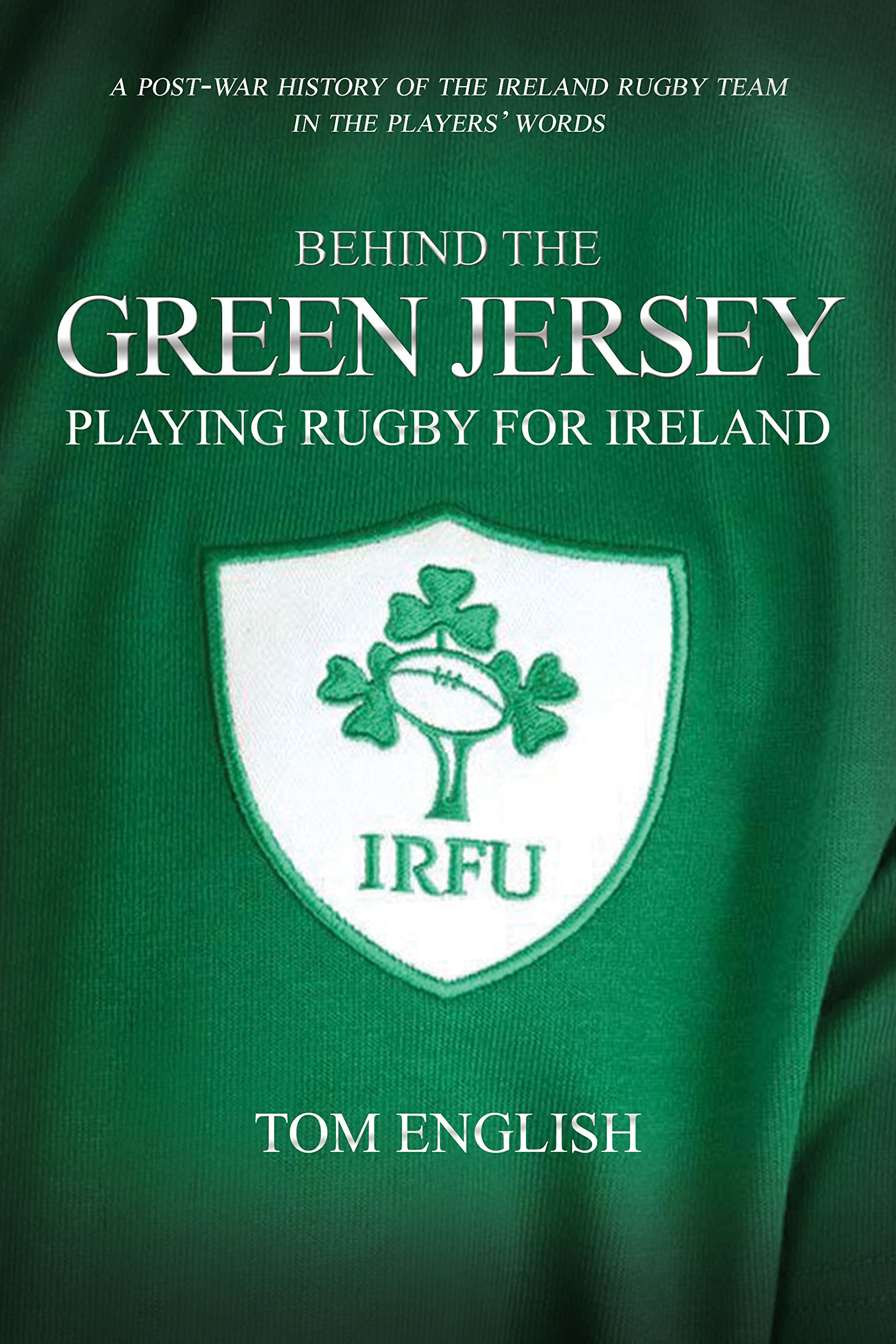 No Borders Playing Rugby For Ireland Behind The Jersey Series