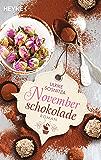 Novemberschokolade: Roman (German Edition)