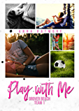 Play With Me (Grover Beach Team Book 1) (English Edition)