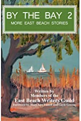 By the Bay 2: More East Beach Stories Kindle Edition
