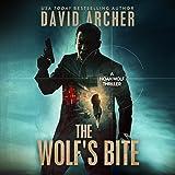 The Wolf's Bite: A Noah Wolf Thriller, Book 5