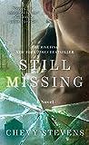 Still Missing: A Novel