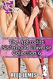 The Aphrodite Sisterhood Universe Collection 6 (TWELVE Futa Stories Massive Bundle): (A Futa-on-Female, BDSM, Spanking, Hot Wife Erotica)