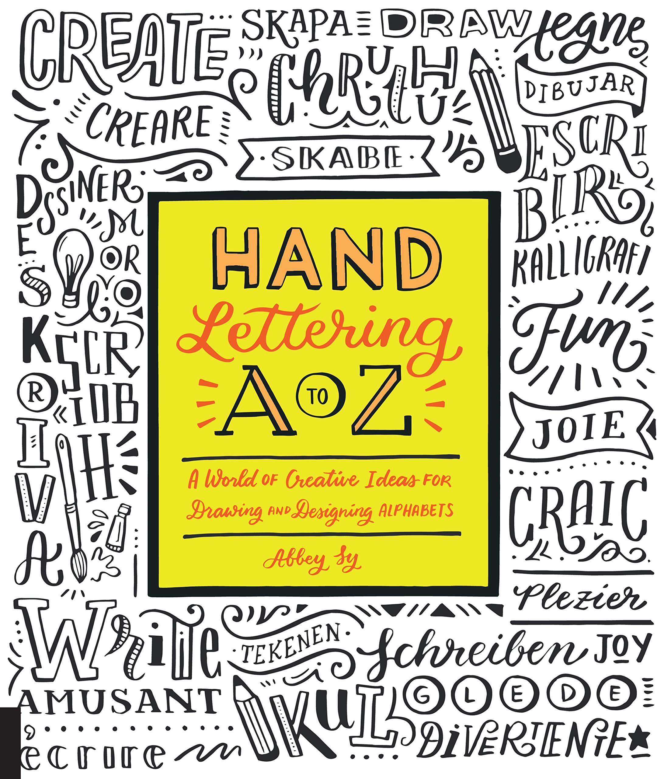 Amazon.com Hand Lettering A to Z A World of Creative Ideas