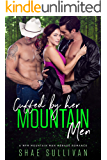 Cuffed by Her Mountain Men: A MFM Mountain Man Menage Romance