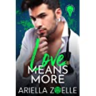 Love Means More: A Friends to Lovers Gay Romance (Good Bad Idea Book 2)