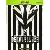Beetlejuice: The Musical. the Musical. the Musical. Vocal