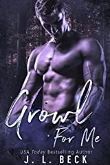Growl For Me (A Camden Falls Wolf Pack Book 1)