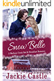 Snow Belle: A Sweet Small-town Romance (Madison Creek Bed & Breakfast Book 1)