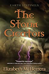 Earth Sentinels: The Storm Creators Kindle Edition