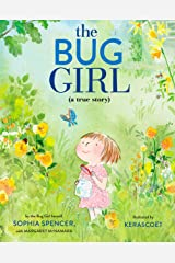 The Bug Girl: A True Story Kindle Edition