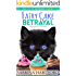 Fairy Cake Betrayal: A Magical and Sweet Cat Cozy Mystery (The Cake Fairy Mysteries Book 2)