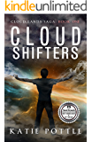 Cloud Shifters: Cloud Lands Saga, Book 1