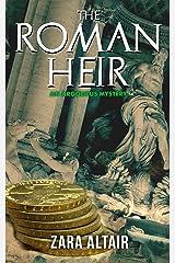 The Roman Heir: An Argolicus Mystery (Argolicus Mysteries) Kindle Edition