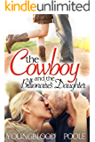 The Cowboy and the Billionaire's Daughter (Angel Matchmaker Book 2)