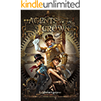 Agents of the Crown: A Paranormal Steampunk Harem Thriller