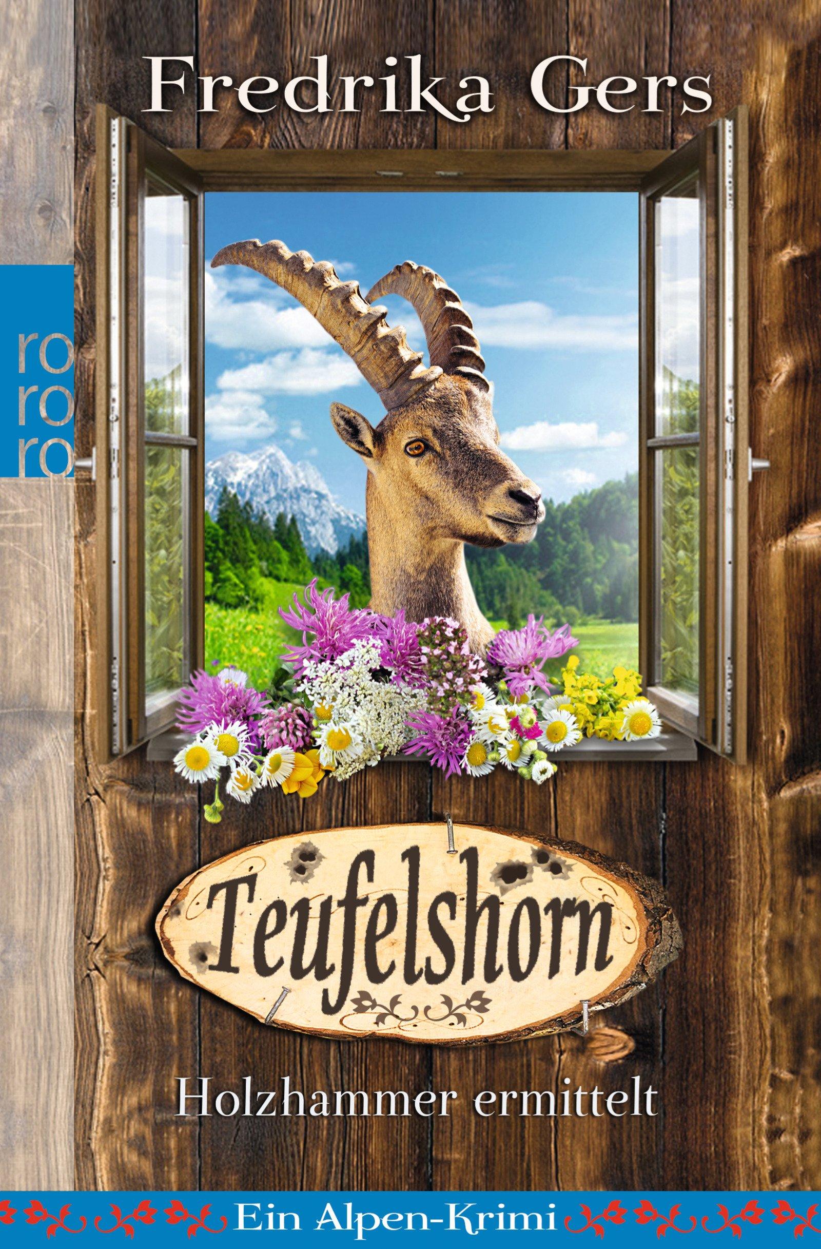Teufelshorn: Ein Alpen-Krimi (Holzhammer ermittelt, Band 2)