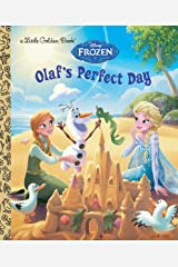 Olaf's Perfect Day (Disney Frozen) (Little Golden Book) Hardcover
