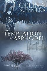 The Temptation of Asphodel (The Asphodel Cycle Book 3) Kindle Edition