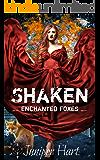 Shaken (Enchanted Foxes Book 1)
