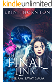 The Final Link: The Gateway Saga - Book 1