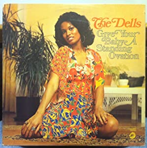 The Dells Give Your Baby A Standing Ovation vinyl record