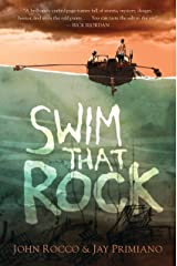 Swim That Rock Kindle Edition