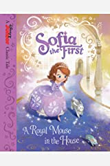 Sofia the First: A Royal Mouse in the House (Disney Storybook (eBook)) Kindle Edition