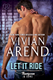 Let It Ride (Thompson & Sons Book 4)