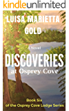 Discoveries at Osprey Cove (The Osprey Cove Lodge Series Book 6)