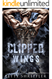 Clipped Wings: (A Kings MC Romance, Book 2)