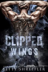 Clipped Wings: (A Kings MC Romance, Book 2) Kindle Edition