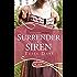 Surrender of a Siren: A Rouge Regency Romance