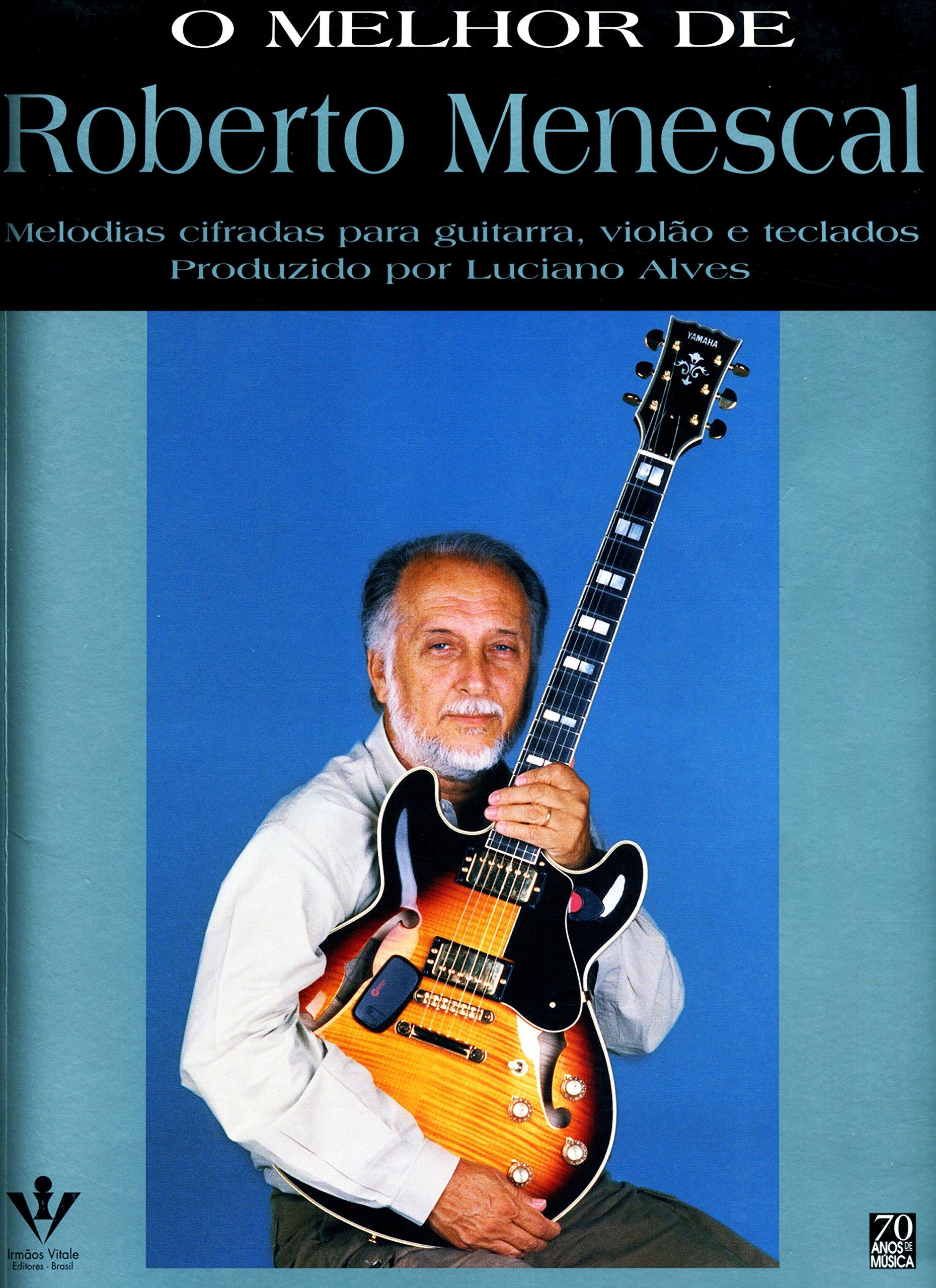 O Melhor De Roberto Menescal (Portuguese Brazilian) Paperback – 2000