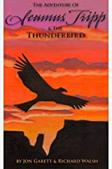 Seamus Tripp & the Thunderbird (The Adventures of Seamus Tripp) Kindle Edition