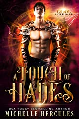 A Touch of Hades (Gods After Dark: Mortal Games Book 1) Kindle Edition